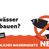 Nein zum Wassergesetz!